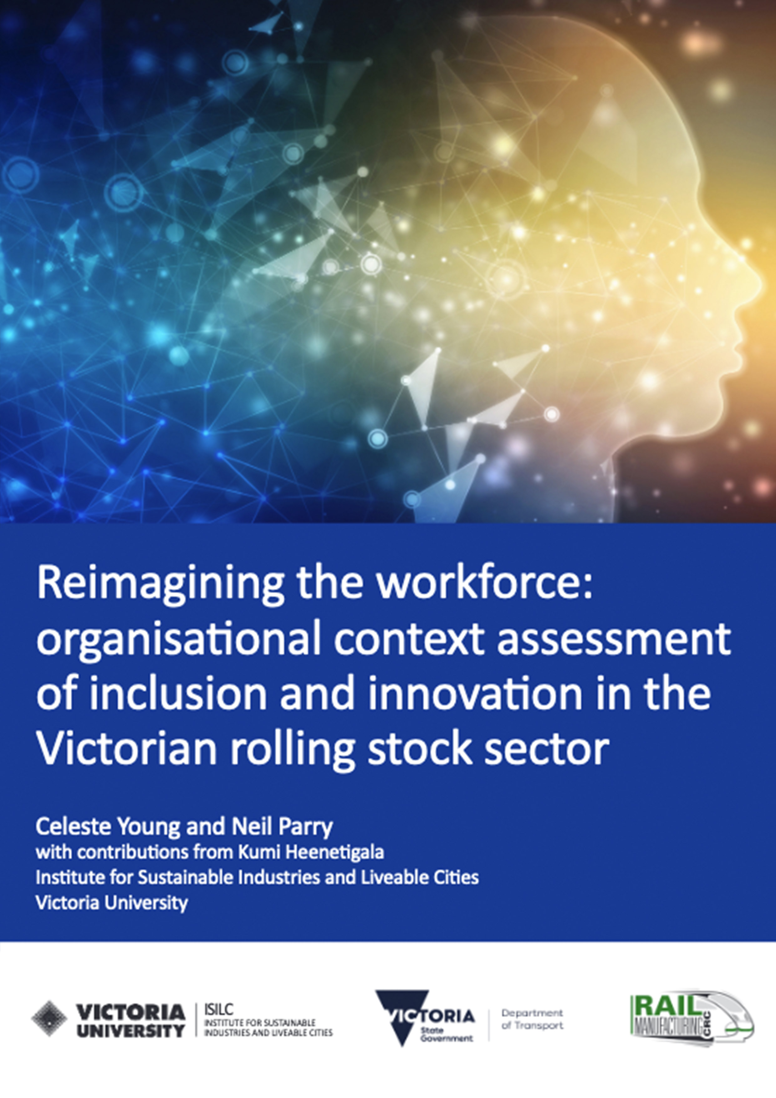 Organisational context assessment of inclusion and innovation in the Victorian rolling stock sector